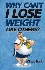 Why Can't I Lose Weight Like Others:  Historia Obrazkowa Autorstwa Philippa Winterberga I Nadji Wichmann.