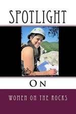 Spotlight on Women on the Rocks