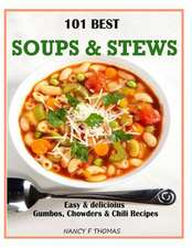 101 Best Soups & Stews