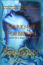 Darkness Forbidden