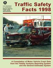 Traffic Safety Facts 1998