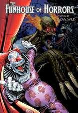 Funhouse of Horrors (a Novel by Jazan Wild)