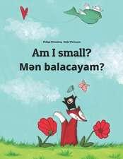 Am I Small? Men Balacayam?