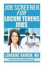 Job Screener for Locum Tenens Jobs
