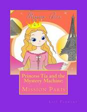 Princess Tia and the Mystery Machine