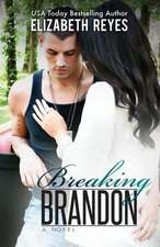 Breaking Brandon:  How Bumpy Got His Name and Other Brief Encounters with the Criminally Inept, the Emotionally Bankrupt and the Sobriety