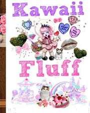 Kawaii Fluff