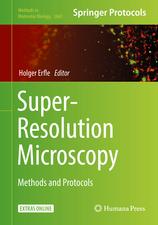 Super-Resolution Microscopy: Methods and Protocols