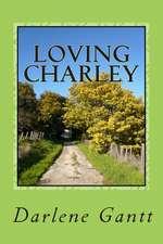 Loving Charley