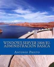 Windows Server 2008/R2. Administracion Basica