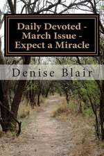 Daily Devoted - March Issue - Expect a Miracle