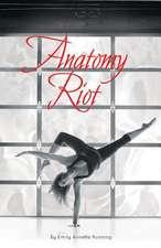 Anatomy Riot