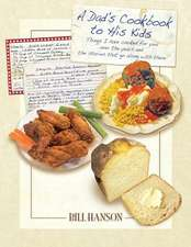 A Dad's Cookbook to His Kids