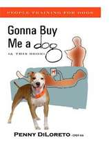Gonna Buy Me a Dog...(and This Book!)