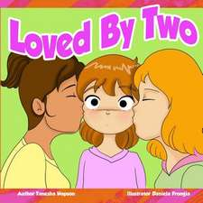 Loved by Two