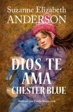 Dios Te AMA Chester Blue