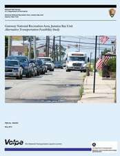 Gateway National Recreation Area, Jamaica Bay Unit Alternative Transportation Feasibility Study