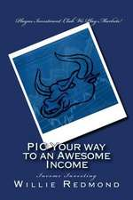 PIC Your Way to an Awesome Income