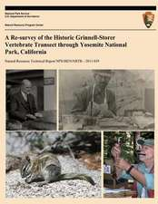 A Re-Survey of the Historic Grinnell-Storer Vertebrate Transect Through Yosemite National Park, California