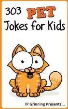 303 Pet Jokes for Kids