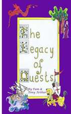 The Legacy of Quests