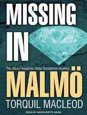 Missing in Malma:  The Third Inspector Anita Sundstrom Mystery