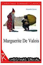 Marguerite de Valois [Christmas Summary Classics]