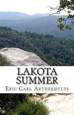 Lakota Summer