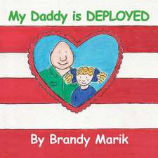 My Daddy Is Deployed