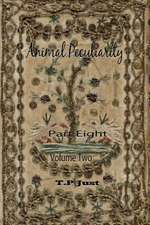 Animal Peculiarity Volume 2 Part 8