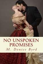 No Unspoken Promises