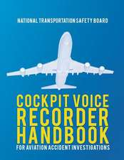 Cockpit Voice Recorder Handbook for Aviation Accident Investigations