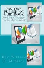 Pastor's Publishing Guidebook