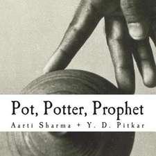 Pot, Potter, Prophet