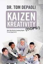 Kaizen Kreativity (OOPS!)