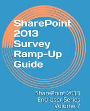 Sharepoint 2013 Survey Ramp-Up Guide