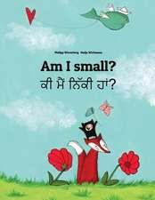 Am I Small? KI Maim Niki Ham?