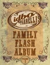 Cidbo Parnelli's Family Flash Album