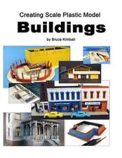 Creating Scale Plastic Buildings