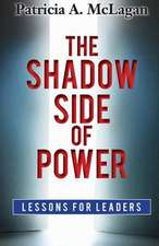 The Shadow Side of Power