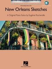 New Orleans Sketches: The Eugenie Rocherolle Series Intermediate Piano Solos