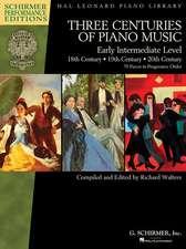Three Centuries of Piano Music:  Early Intermediate Level Schirmer Performance Editions