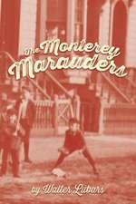 The Monterey Marauders