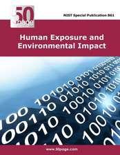 Human Exposure and Environmental Impact