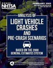 Analysis of Light Vehicle Crashes and Pre-Crash Scenarios Based on the 2000 General Estimates System