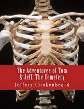 The Adventures of Tom and Jeff, the Cemetery