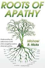 Roots of Apathy