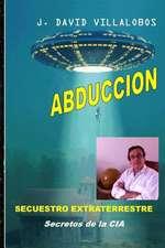 Abduccion - Secuestro Extraterrestre