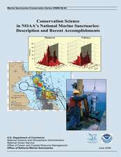Conservation Science in Noaa?s National Marine Sanctuaries