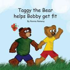 Taggy the Bear Helps Bobby Get Fit